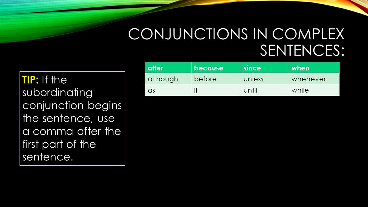 Conjunctions in complex sentences: