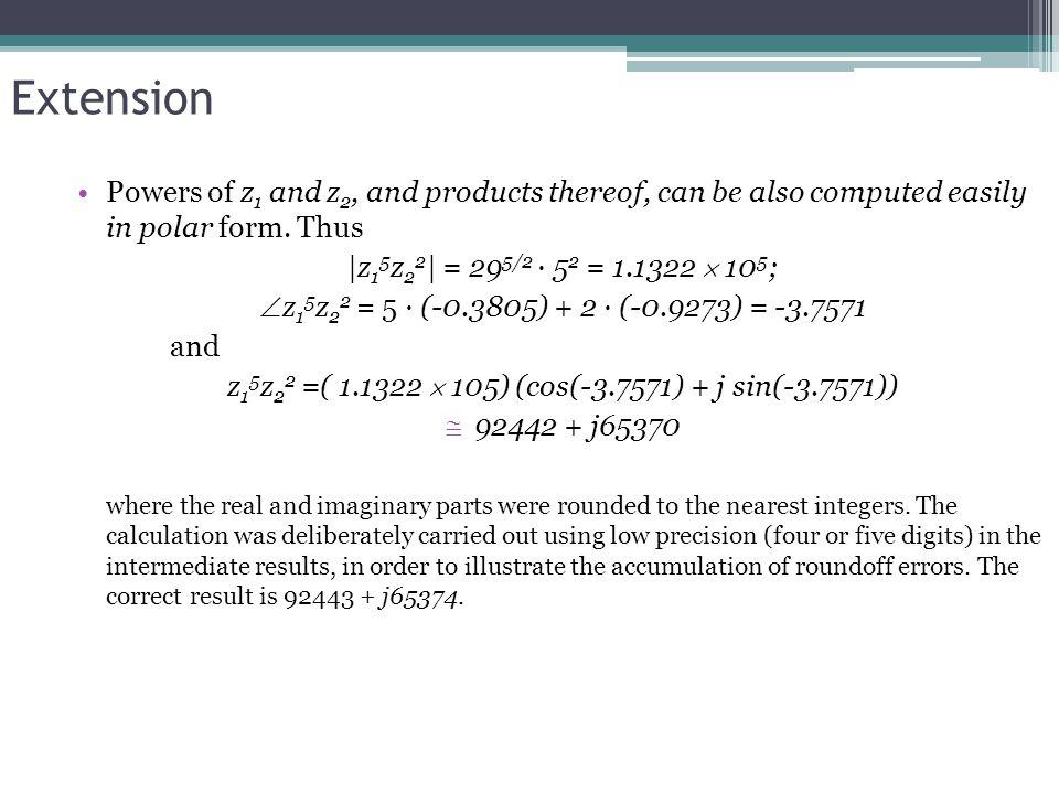 z15z22 =( 1.1322  105) (cos(-3.7571) + j sin(-3.7571))