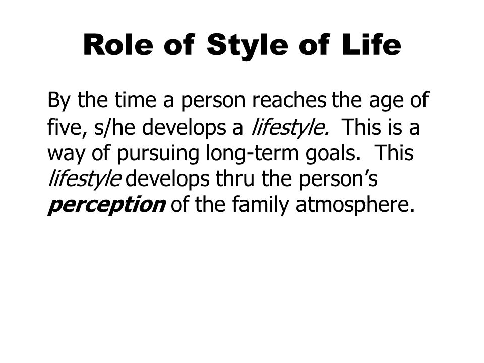 Role of Style of Life