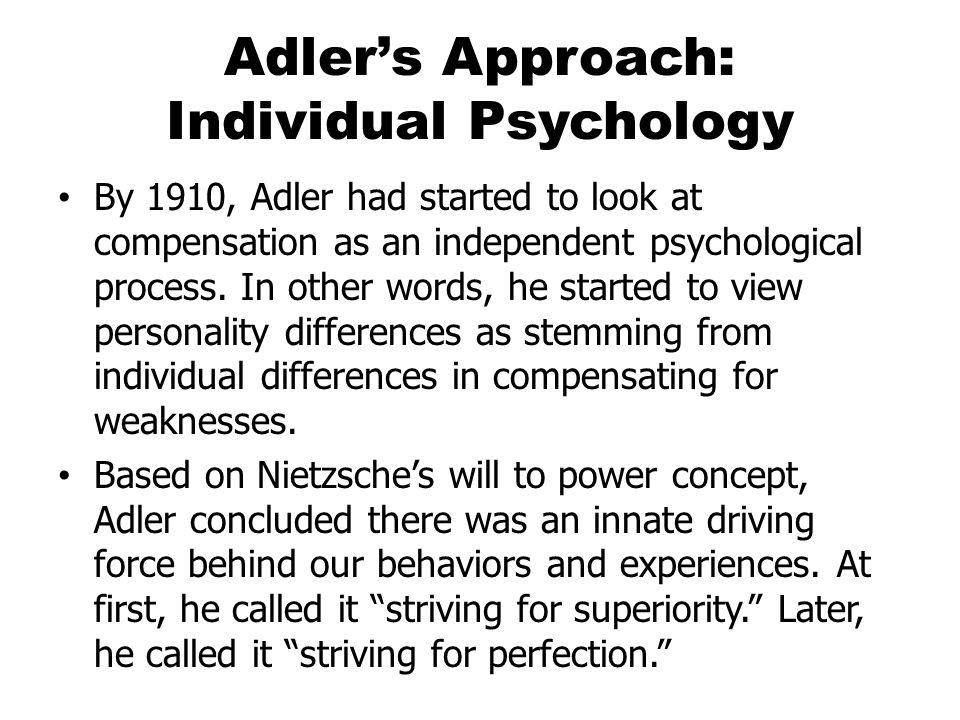 Adler's Approach: Individual Psychology