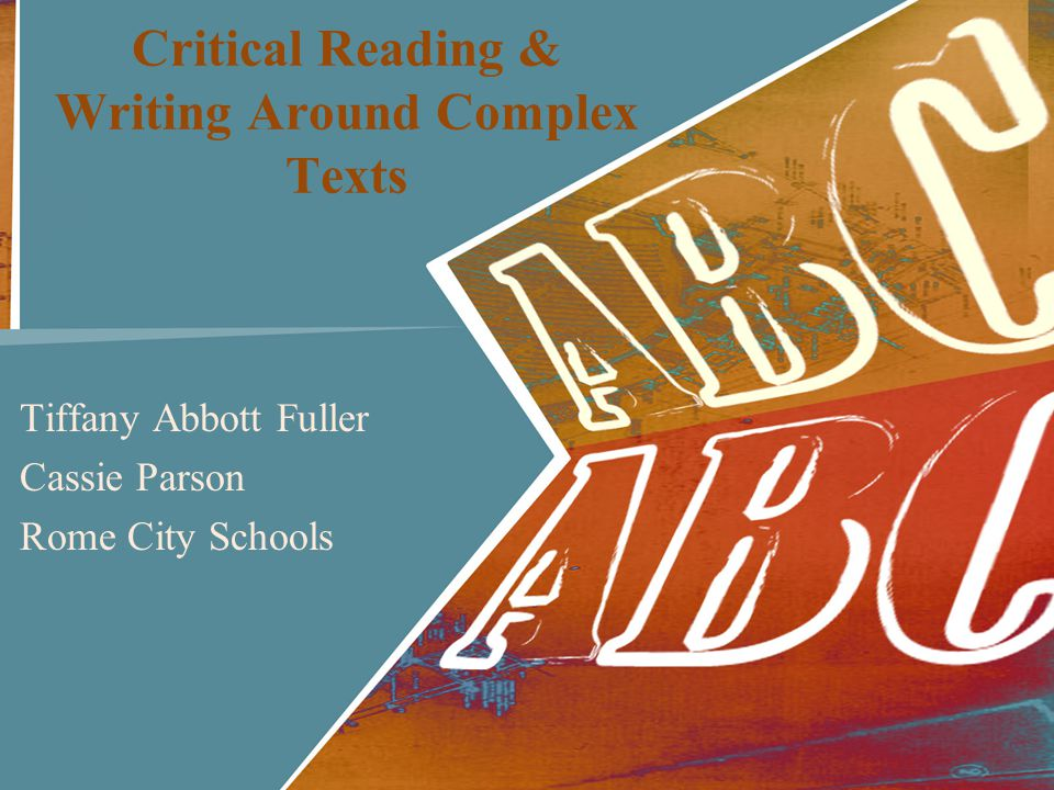 Critical Reading & Writing Around Complex Texts