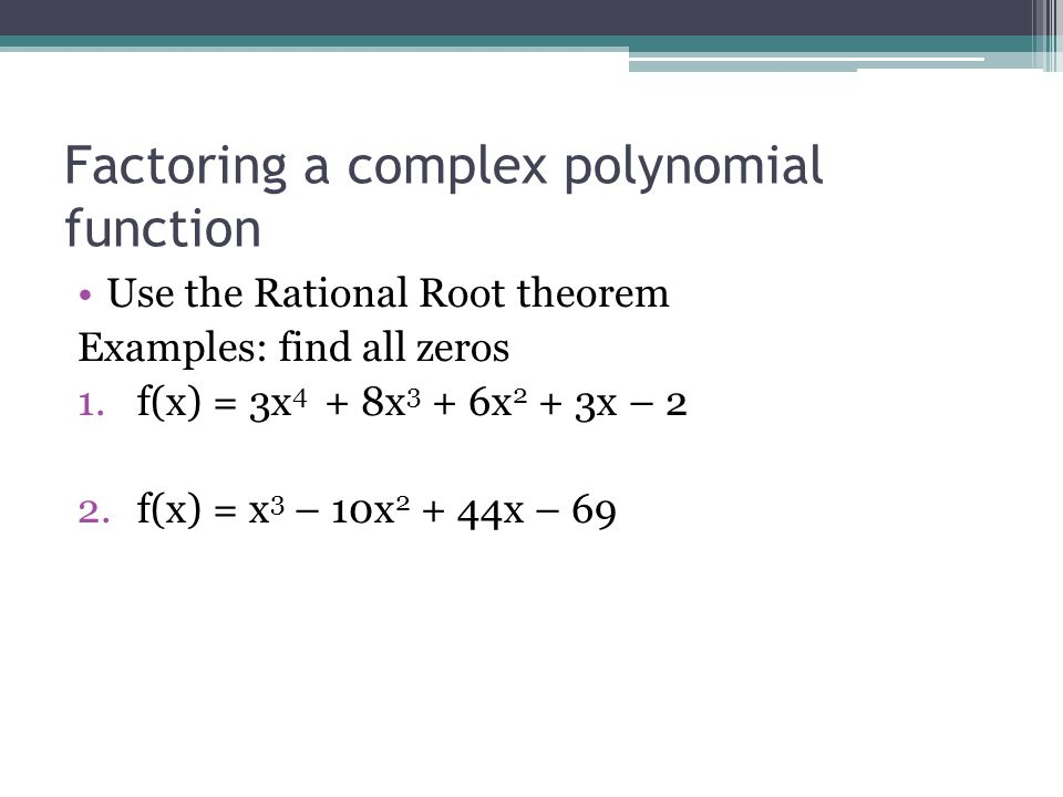 Factoring a complex polynomial function