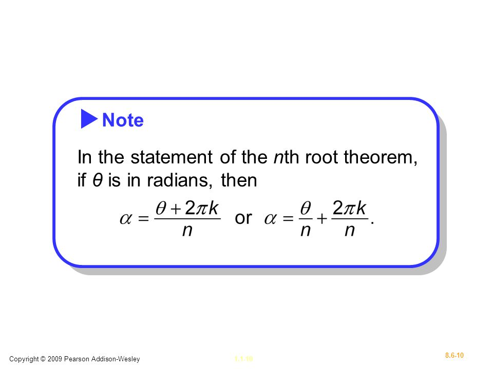 In the statement of the nth root theorem, if θ is in radians, then