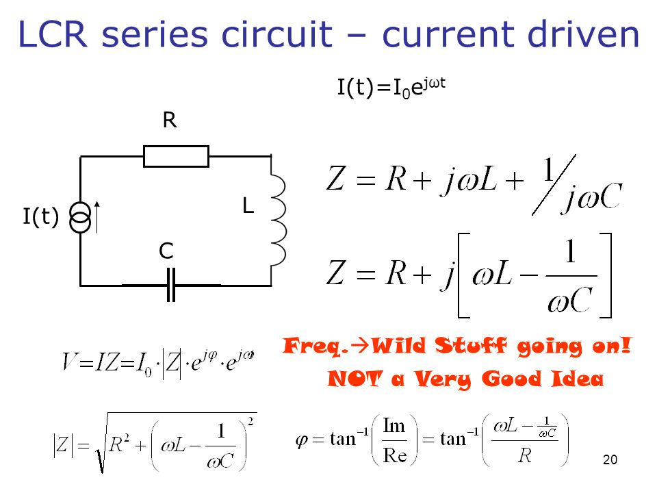 LCR series circuit – current driven