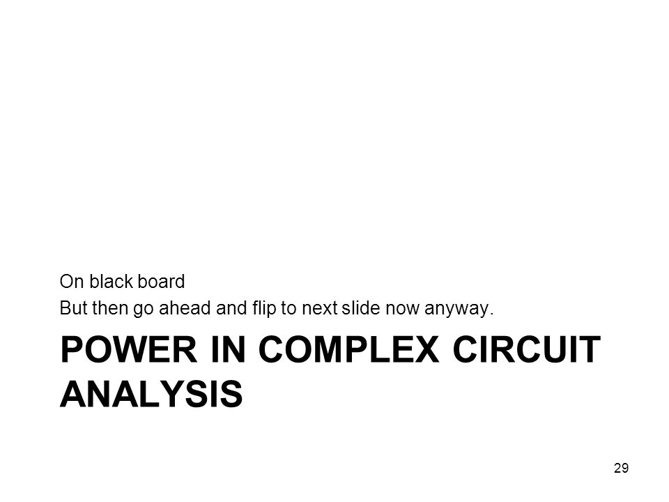 Power in complex circuit analysis