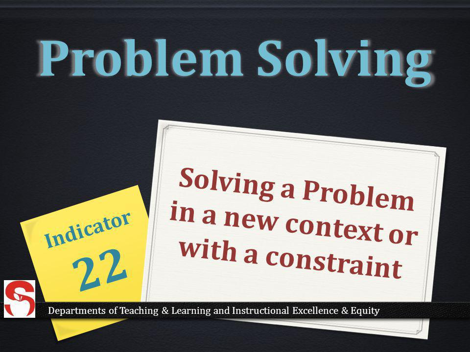 Solving a Problem in a new context or with a constraint