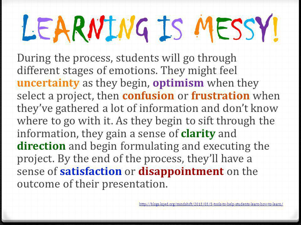 LEARNING IS MESSY!