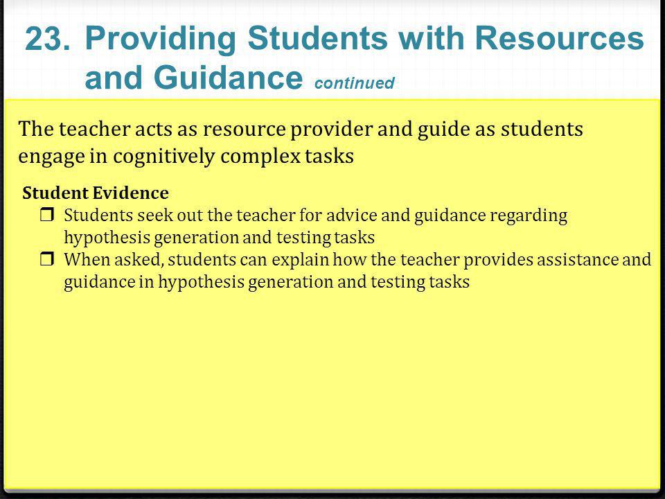 Providing Students with Resources and Guidance continued