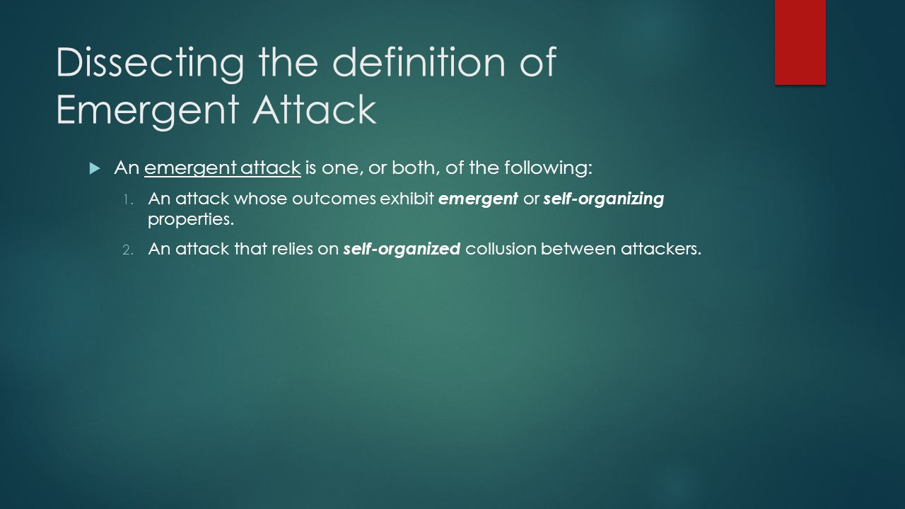 Dissecting the definition of Emergent Attack