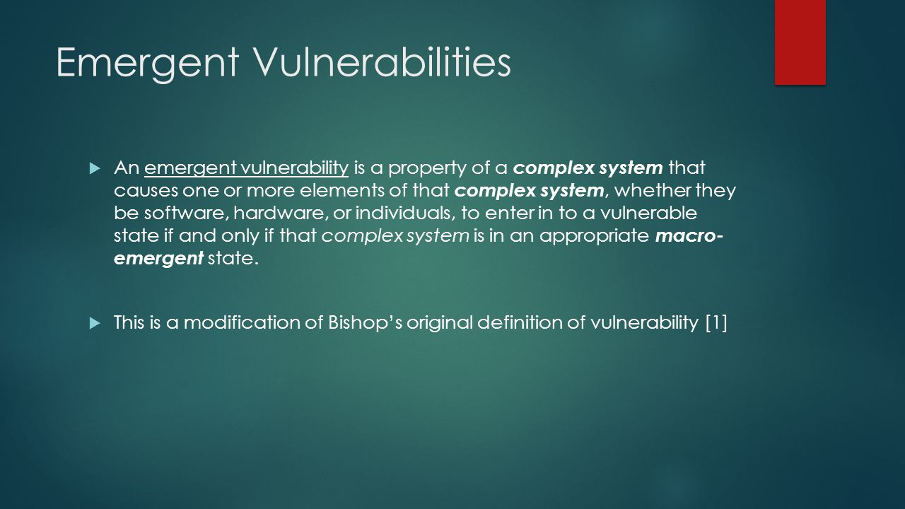 Emergent Vulnerabilities
