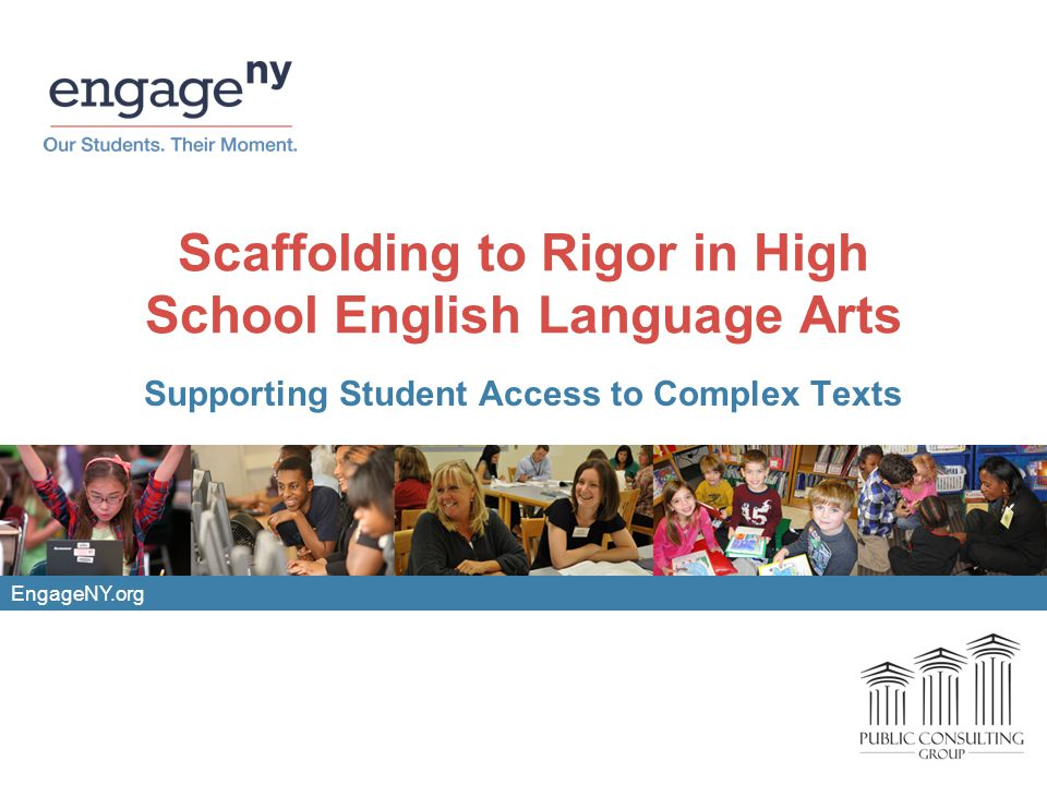 Scaffolding to Rigor in High School English Language Arts