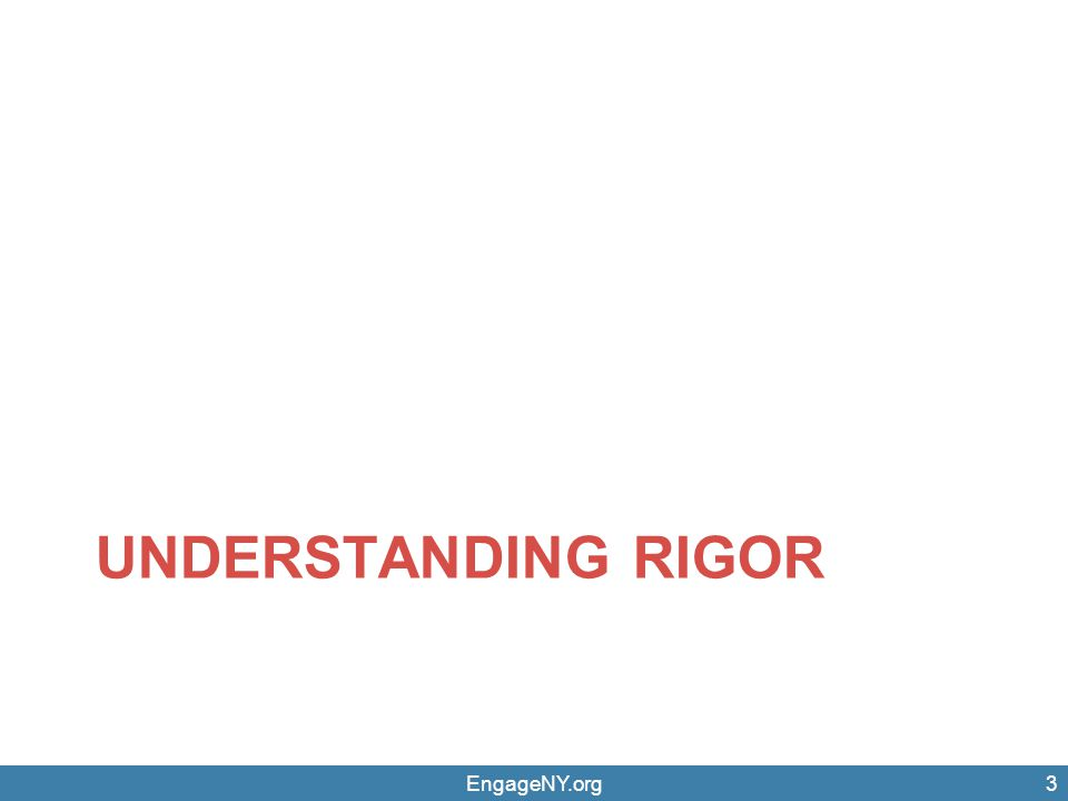 Understanding rigor EngageNY.org