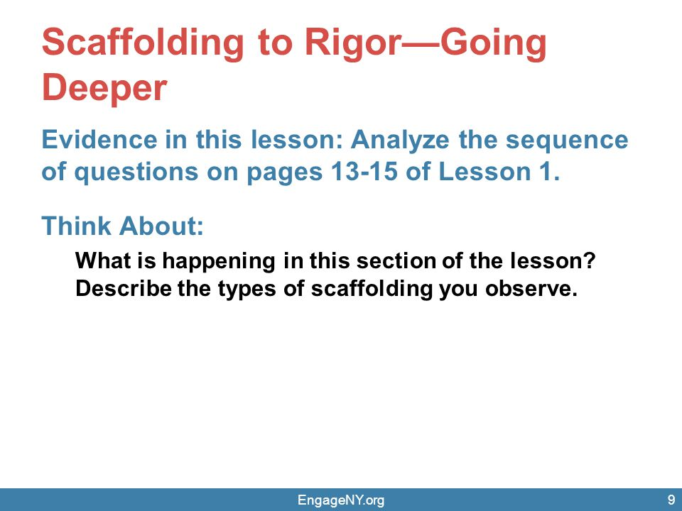 Scaffolding to Rigor—Going Deeper
