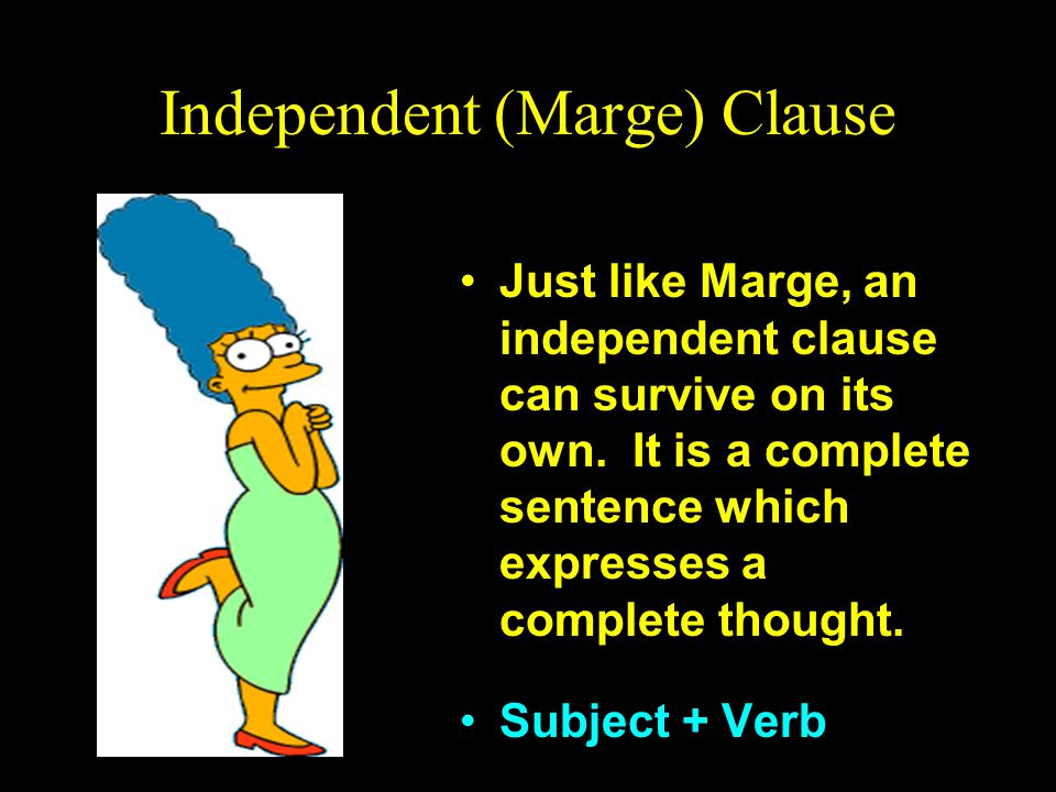 Independent (Marge) Clause