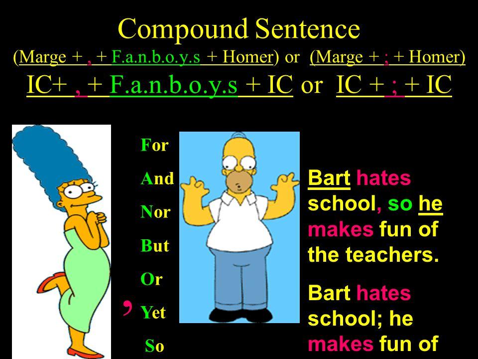 Compound Sentence (Marge + , + F. a. n. b. o. y
