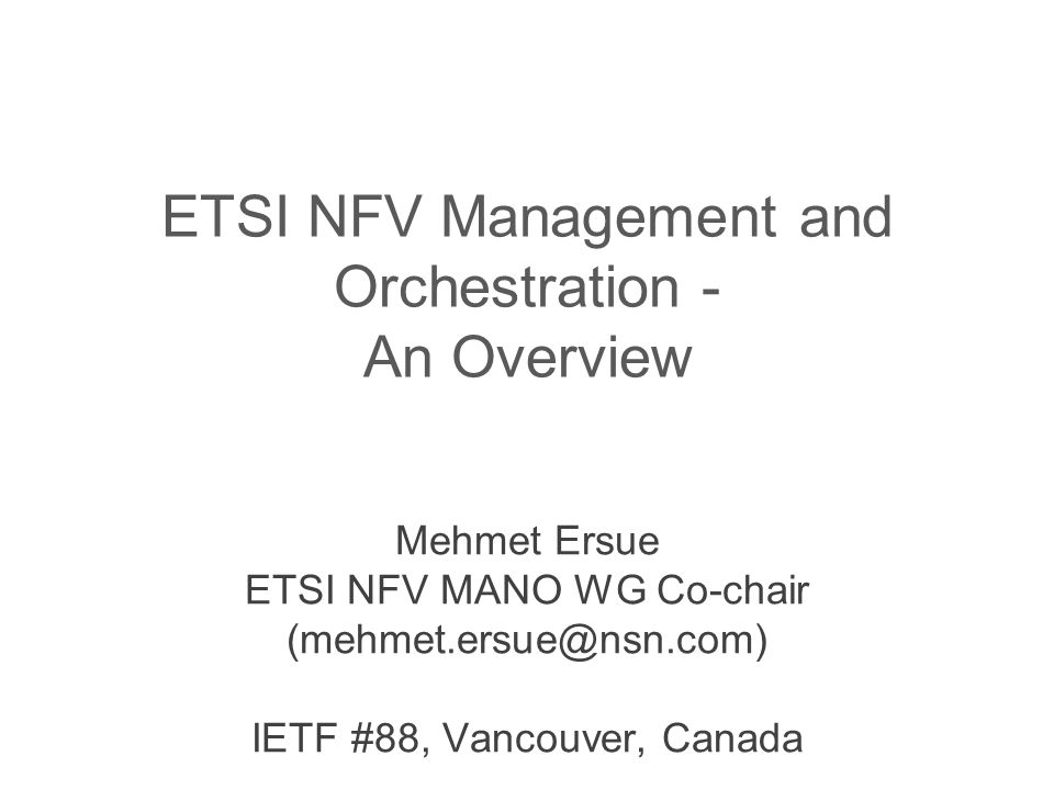 ETSI NFV Management and Orchestration - An Overview