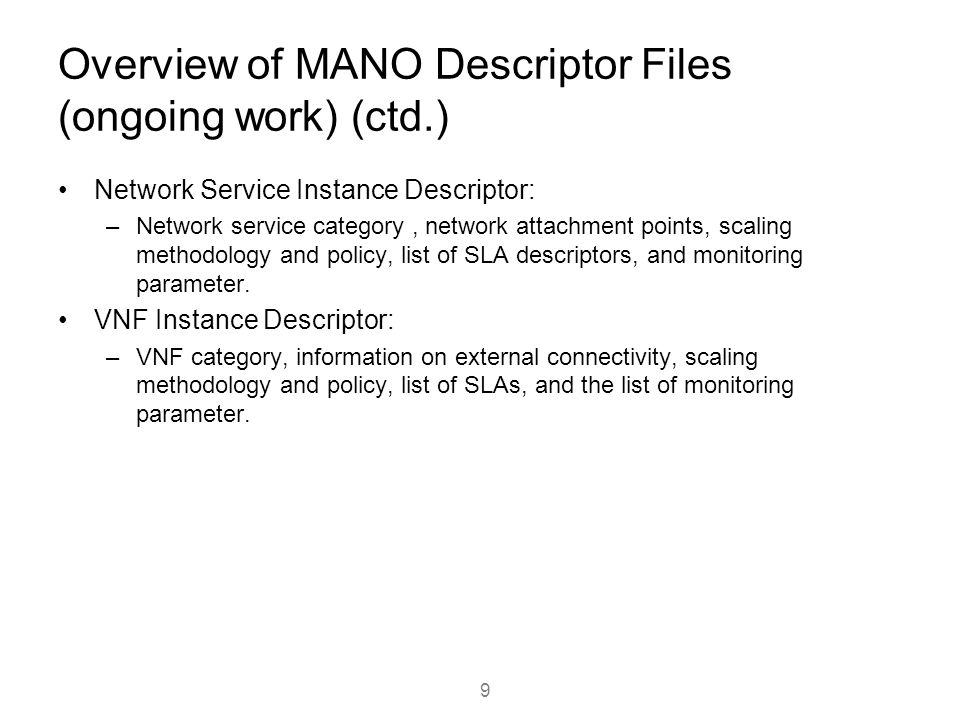 Overview of MANO Descriptor Files (ongoing work) (ctd.)