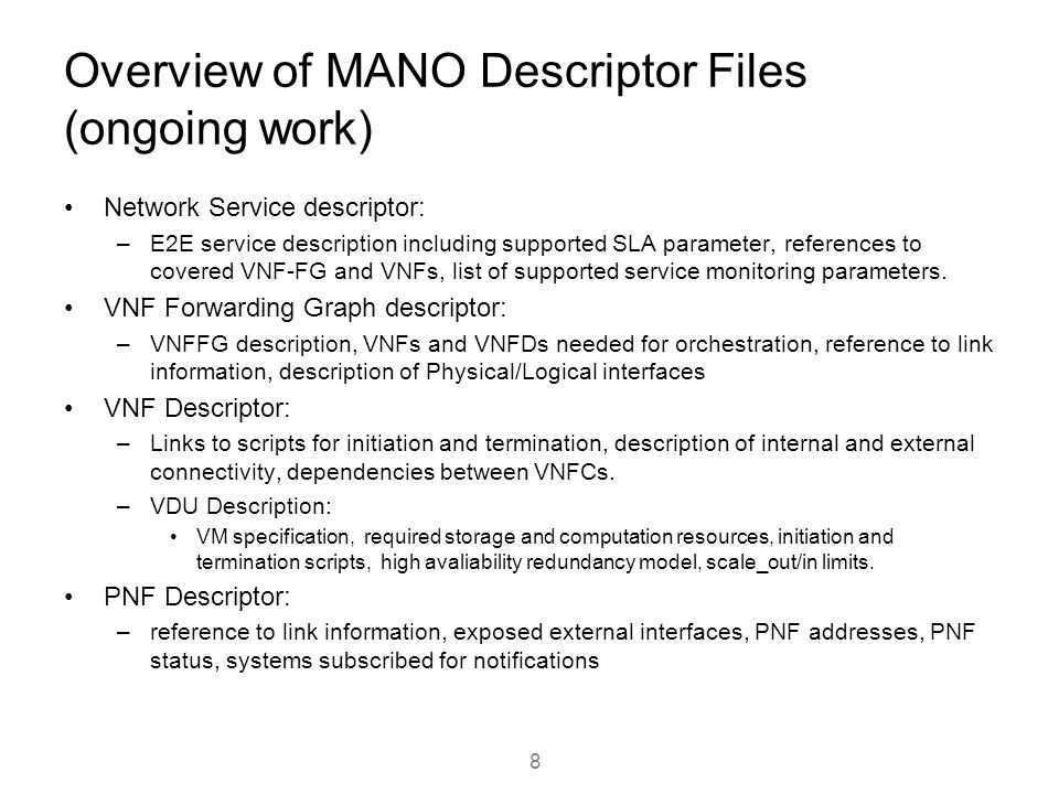 Overview of MANO Descriptor Files (ongoing work)