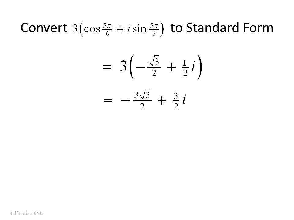 Convert to Standard Form