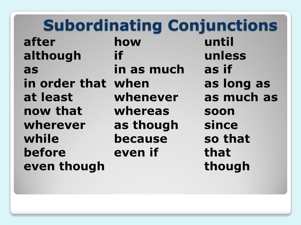 Subordinating Conjunctions