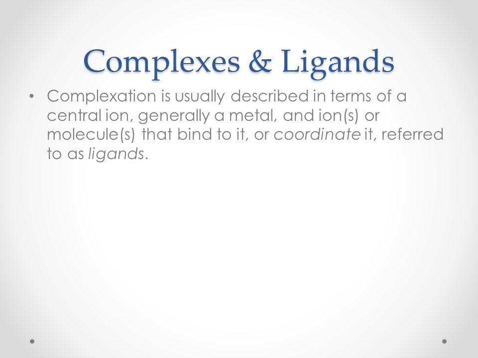 Complexes & Ligands