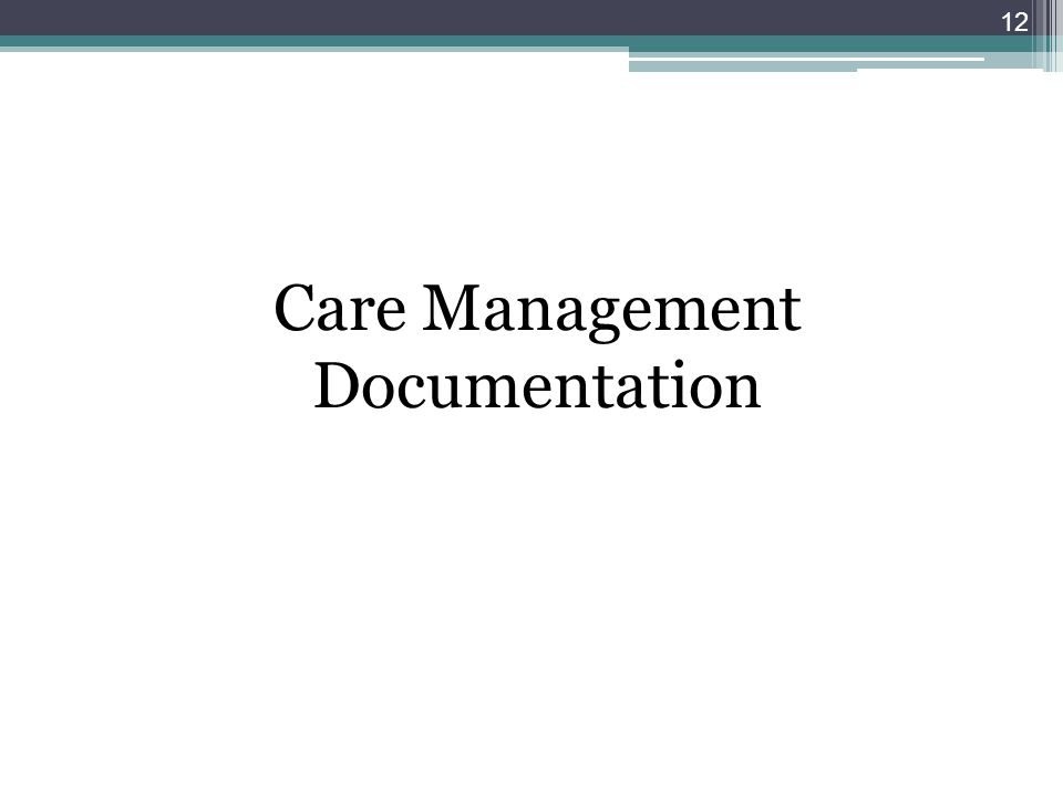Care Management Documentation