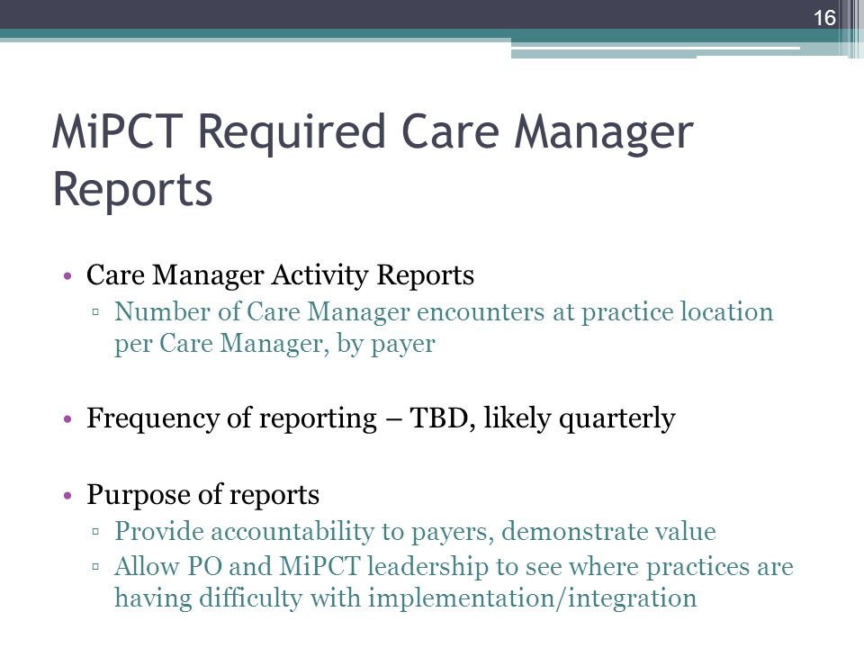 MiPCT Required Care Manager Reports