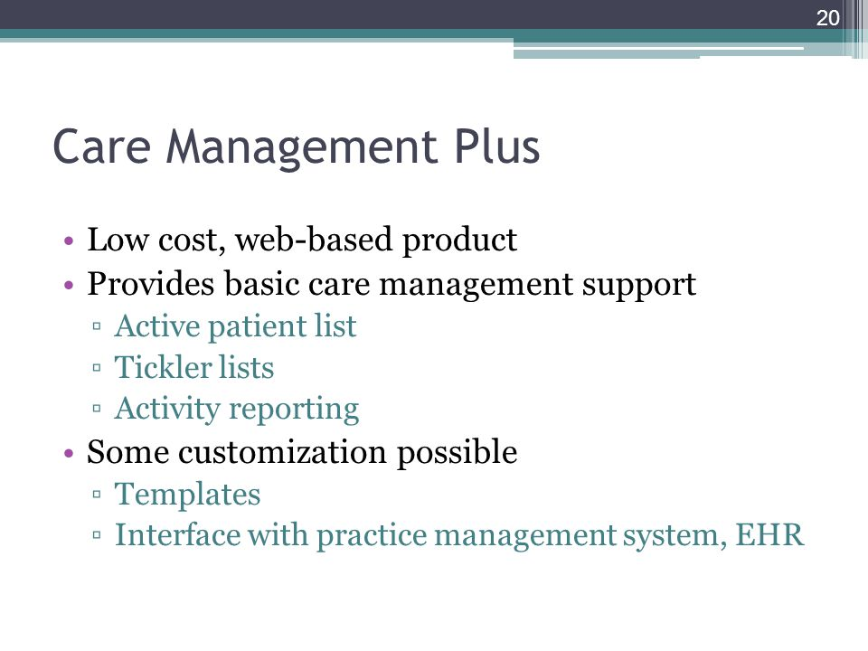 Care Management Plus Low cost, web-based product
