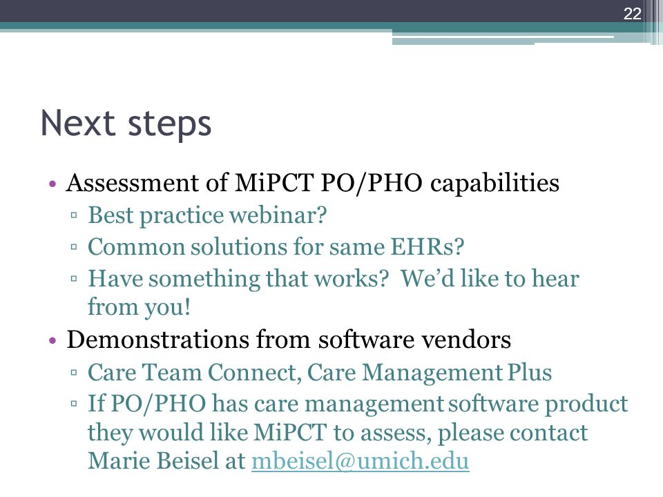 Next steps Assessment of MiPCT PO/PHO capabilities