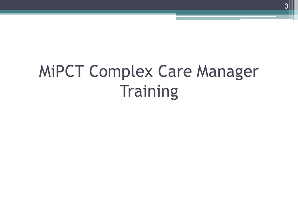 MiPCT Complex Care Manager Training