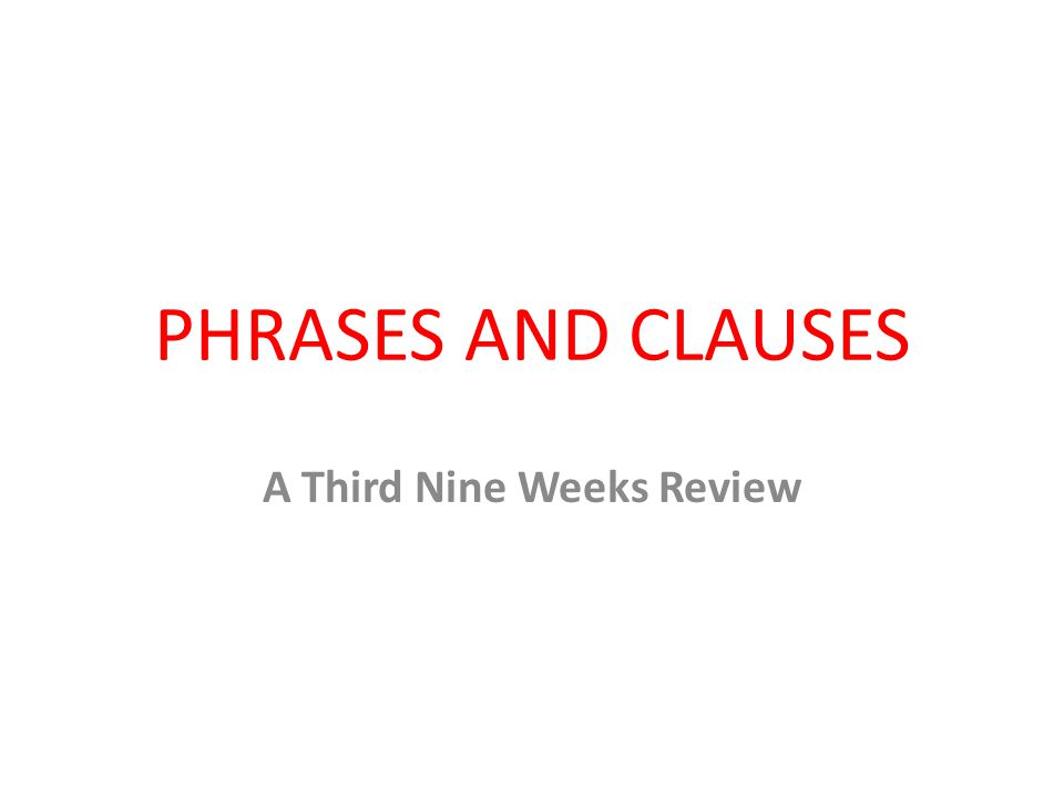 A Third Nine Weeks Review