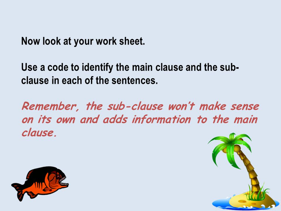 Now look at your work sheet.