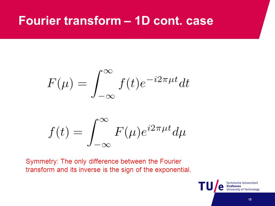 Fourier transform – 1D cont. case