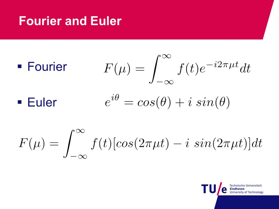 Fourier and Euler Fourier Euler