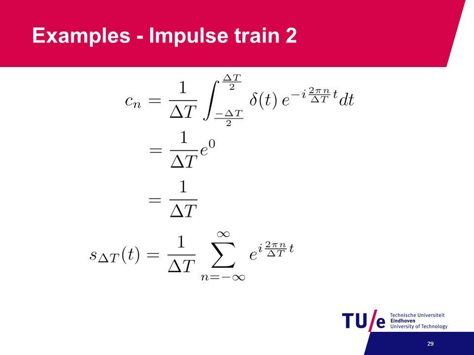 Examples - Impulse train 2