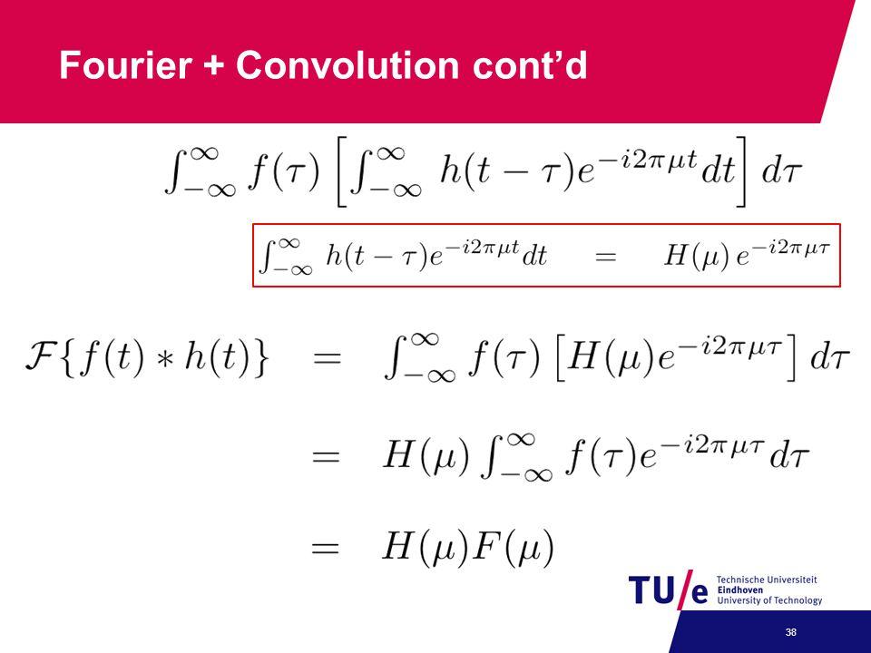 Fourier + Convolution cont'd