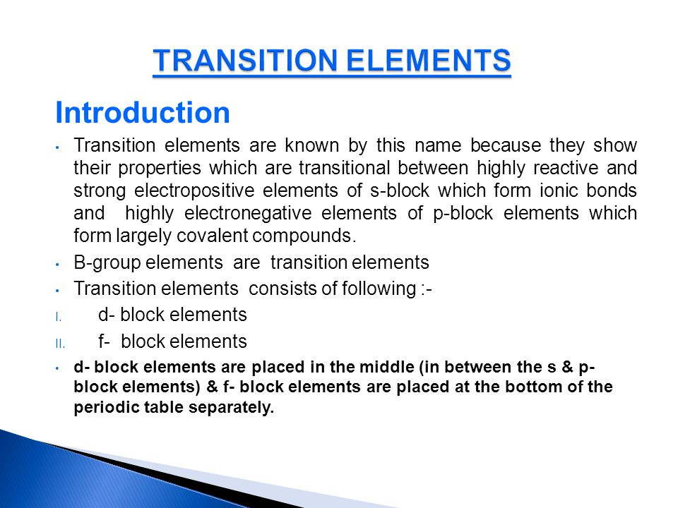 TRANSITION ELEMENTS Introduction