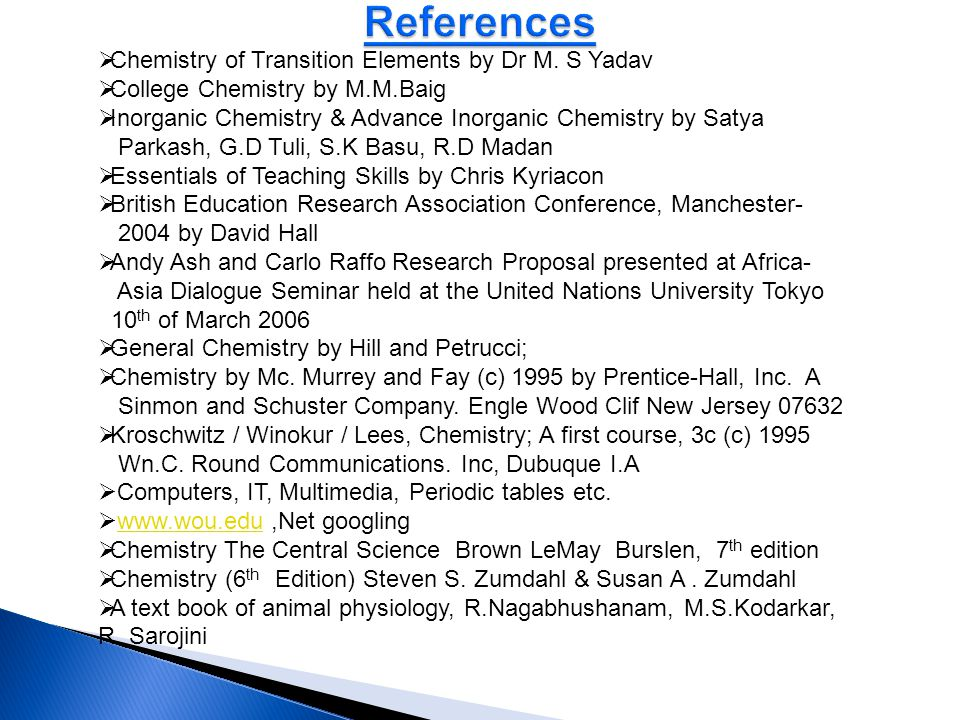 References Chemistry of Transition Elements by Dr M. S Yadav