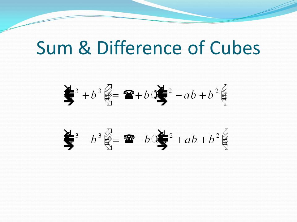 Sum & Difference of Cubes