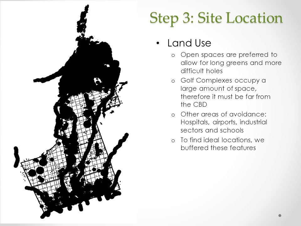 Step 3: Site Location Land Use