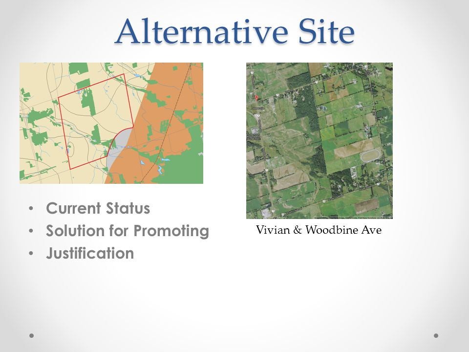 Alternative Site Current Status Solution for Promoting Justification
