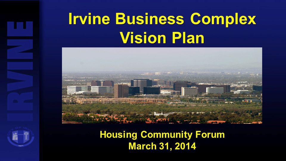 Irvine Business Complex Housing Community Forum