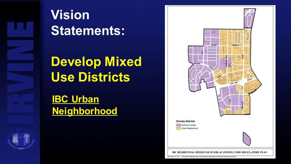 Develop Mixed Use Districts