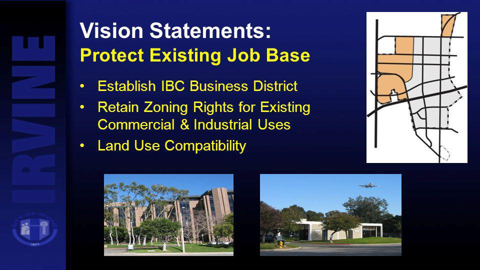Vision Statements: Protect Existing Job Base