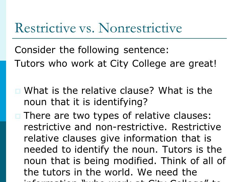 Restrictive vs. Nonrestrictive