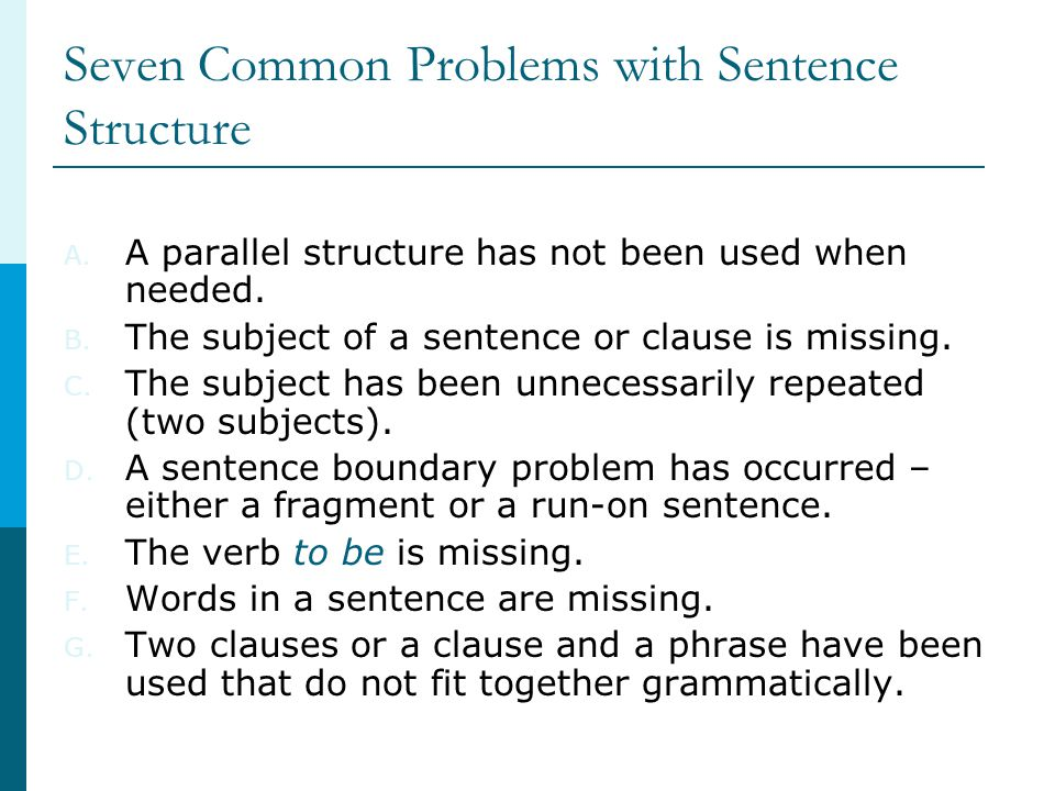 Seven Common Problems with Sentence Structure