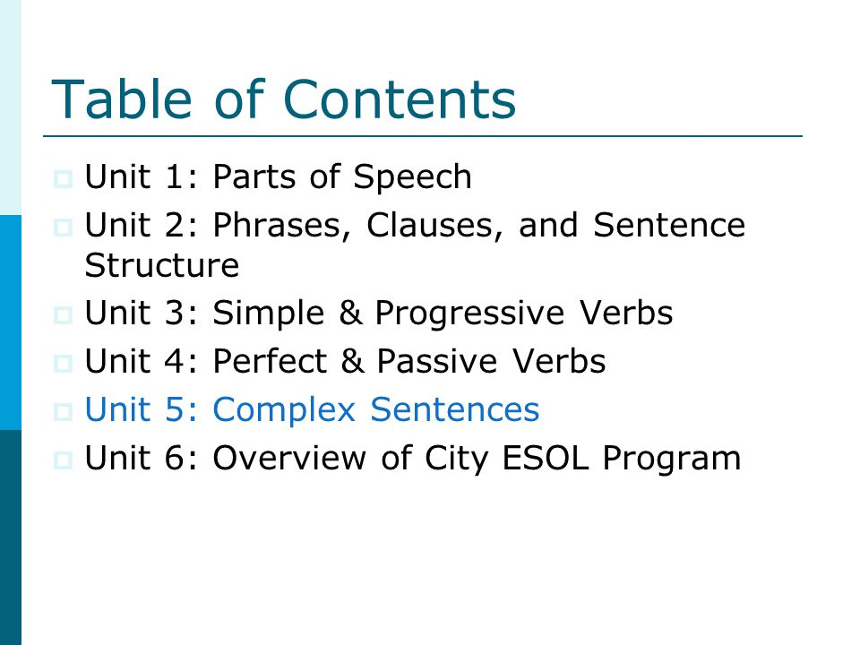 Table of Contents Unit 1: Parts of Speech