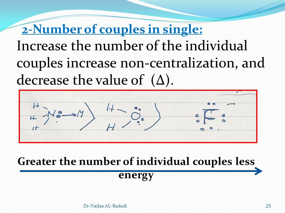 Greater the number of individual couples less energy