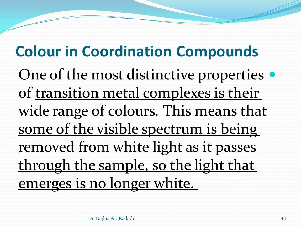Colour in Coordination Compounds