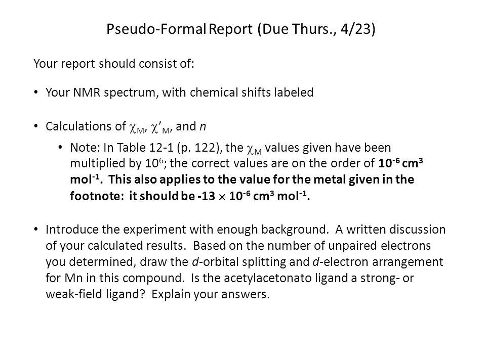 Pseudo-Formal Report (Due Thurs., 4/23)